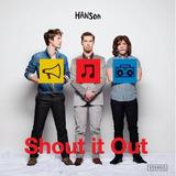 Cd Hanson Shout It Out [import] Novo Lacrado